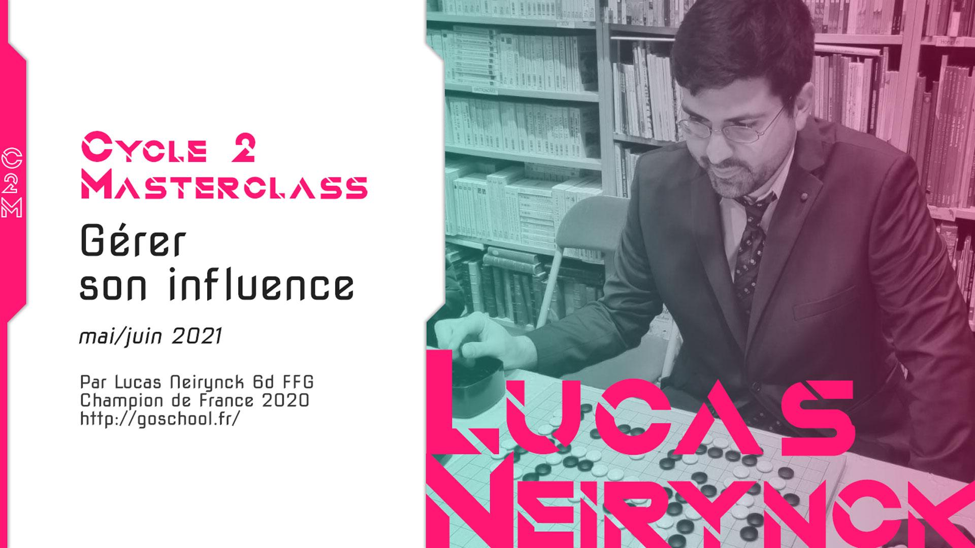 Lucas Neirynck, Masterclass, Jeu de go, Go game, Baduk